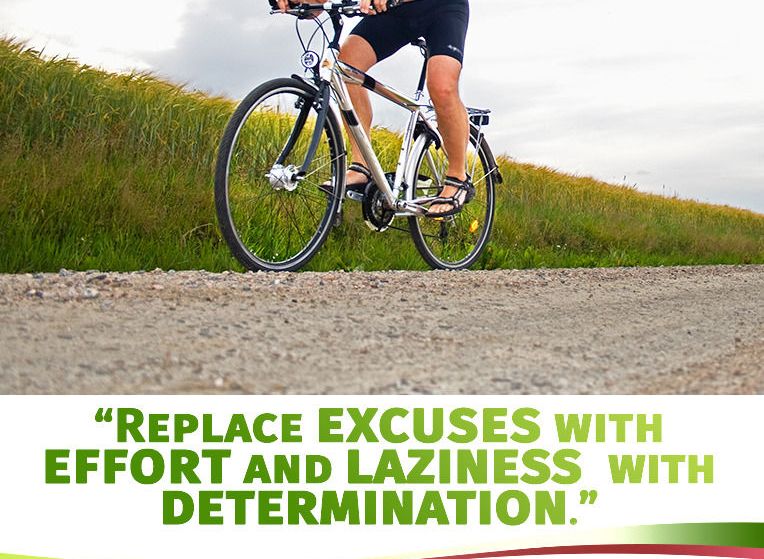 Replace Excuses with Efforts and Laziness with Determination